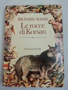 Libro - Richard Adams - Le rocce di Korsan - Rizzoli cop. rigida | buono