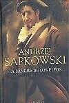 3.SANGRE DE LOS ELFOS.(CARTONE).(SAGA GERALT RIVIA). ENVÍO URGENTE (ESPAÑA)