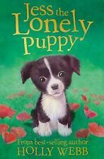 Jess the Lonely Puppy by Holly Webb (Paperback, 2010)