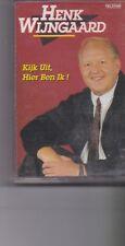 Henk Wijngaard -Kijk UIt Hier Ben Ik  music Cassette