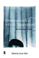 Developments in Infant Observation: The Tavistock Model, Good Condition Book, ,