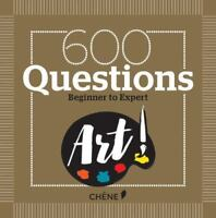 600 Questions on Art : Beginner to Expert by Yann Caudal and Nicole Masson