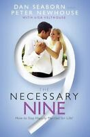 The Necessary Nine: How to Stay Happily Married for Life! by Seaborn, Dan , Pape
