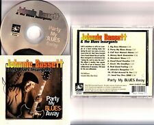 Johnnie Bassett & The Blues Insurgents - Party My Blues Away CD *HAND SIGNED* 99