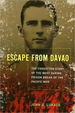 Escape From Davao: The Forgotten Story of the Most Daring Prison Break of the ..