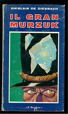 DE DIESBACH GHISLAIN IL GRAN MARZUK  BORGHESE 1971 LIBRI DEL BORGHESE 104