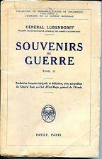 SOUVENIR DE GUERRE Tome II - Général Ludendorff - Payot 1932
