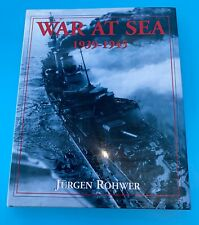 War at Sea 1939-1945 by Jurgen Rohwer