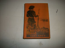 The Thundering Herd Zane Grey Illustrated Hardcover First 1st Edition Book 1925