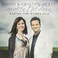 Awaken the Dawn, Behind the Hymns DVD with Keith & Kristyn Getty - VERY GOOD