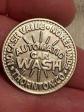 COLLECTORS TOKEN / COIN   AUTOMATIC CAR WASH  $1  WASH VACUUM VEND  Nice Shape