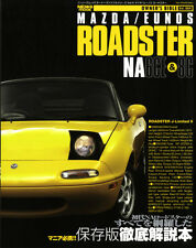 MAZDA EUNOS ROADSTER NA6CE & 8C Owner's Bible Vol.4 MX-5 Maintenance