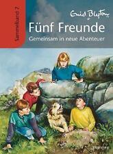 Fünf Freunde - Gemeinsam in neue Abenteuer von Enid Blyton (2010, Gebundene Ausgabe)