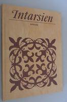 Intarsien Friedrich Krauss *Herkunft Herstellung Verwendung *DDR 1983 Fachbuch