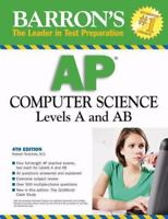 Barron's AP Computer Science : Levels A and AB by Roselyn Teukolsky