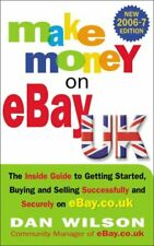 Make Money on EBay UK 2006/2007: The Inside Guide To Getting Started, Buying an