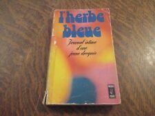 l'herbe bleue journal d'une fille de 15 ans