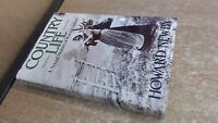 Country Life: A Social History of Rural England, Newby, Howard, W