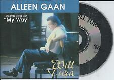 """WILL TURA - Alleen gaan (Vlaamse versie van """"My Way"""") CD SINGLE 2TR 1998 Sinatra"""