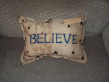 "PRIMITIVE SHABBY FARMHOUSE STENCILED PILLOW-""BELIEVE""-7"" BY 10""-GREAT COUNTRY DE"
