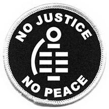 Aufnäher No Justice bestickt Bügel Patch Punk Antifa Wutbürger NEU move2be