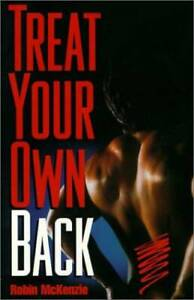 Treat Your Own Back - Paperback By McKenzie, Robin A. - GOOD