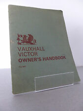 1963 The Vauxhall Victor Motor Car Owner's Handbook - Vauxhall Classic Car Book