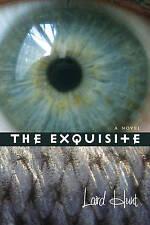Very Good, The Exquisite, Hunt, Professor Laird, Book