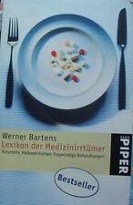 Werner Bartens Lexikon der Medizinirrtümer Vorurteile Halbwahrheiten