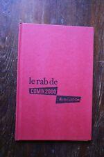 Rare Le Rab de Comix 2000 L' ASSOCIATION HC David B Trondheim Konture Killofer