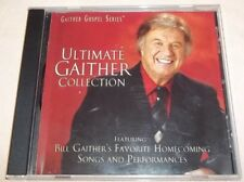 Ultimate Gaither Collection: Bill Gaithers Favorite Homecoming Songs (CD, 2011)