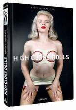 High Gloss Dolls: Erotic Latex Fashion, , , Excellent, 2012-10-01,
