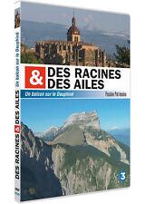 15937//DES RACINES ET DES AILES UN BALCON SUR LE DAUPHINE DVD  SANS BLISTER