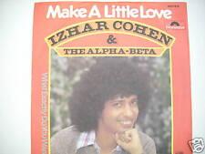 """IZHAR COHEN & ALPHA-BETA-MAKE A LITTLE LOVE 7"""" S732"""