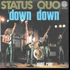 "45 TOURS / 7"" SINGLE--STATUS QUO--DOWN DOWN / NIGHT RIDE--1978"