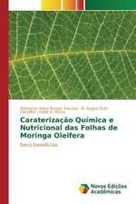 Caraterizacao Quimica E Nutricional Das Folhas de Moringa Oleifera (Paperback or