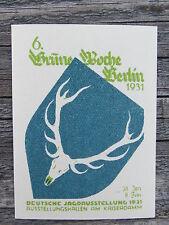 GRÜNE WOCHE BERLIN 1931 JAGD AUSSTELLUNG Kofferaufkleber Werbung Reklame Jäger