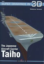 Kagero Super Drawings in 3D 41: The Japanese Aircraft  Carrier Taiho