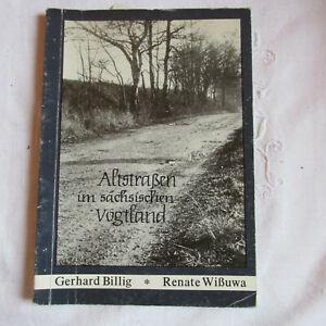 Altstraßen im sächsischen Vogtland Schriftenreihe Heft 55 1987 Vogtlandmuseum