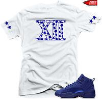 "Shirt to match  Air  Jordan Retro 12 Deep Royal Blue sneakers ""XII"" White  tee"