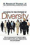 Building on the Promise of Diversity : How We Can Move to the Next Level in...