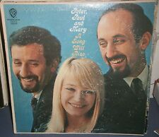 Peter Paul & Mary A Song Will Rise WB Records W 1589 Mono VG+