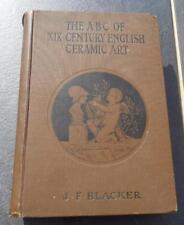 The ABC of XIX 19th Century English Ceramic Art J.F. Blacker illustrated