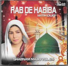RAB DE HABIBA - WITH DUFF (SHABNAM MAJID) - VOL.24 -  NEW NAAT CD - FREE UK POST