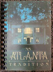 VINTAGE SPIRAL COOKBOOK ~ AN ATLANTA TRADITION GA ~ 1982 LOCAL RECIPES COOK BOOK