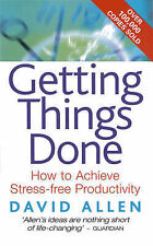 Getting Things Done: How to Achieve Stress-free Produ..., Allen, David Paperback