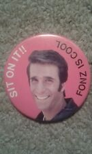 Vintage Badge - Happy Days - Sit On It!! Fonz is Cool (Paramount Pictures 1977)