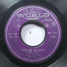 Soul 45 Jimmy Interval - These Are The Hands / Settle Down On World Artists Reco