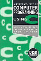 A First Course in Computer Programming Using C-ExLibrary