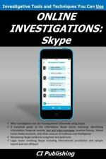 Online Investigations: Skype by CI Publishing Staff (2015, Paperback)